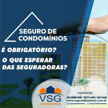 SEGURO DE CONDOMÍNIOS, É OBRIGATÓRIO?