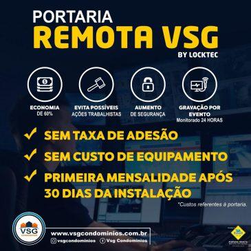 VANTAGENS EM SER CLIENTE DA PORTARIA REMOTA VSG