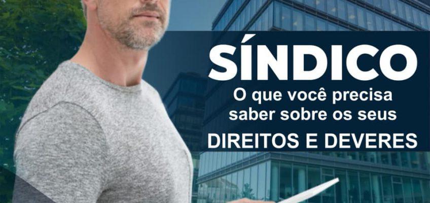 DIREITOS E DEVERES DO SÍNDICO