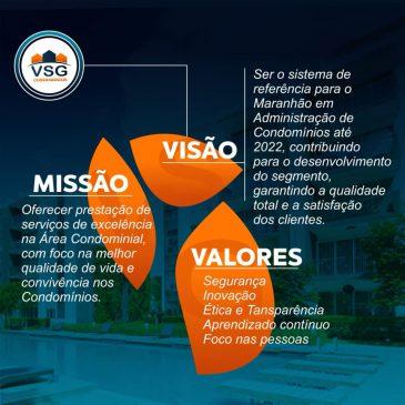 MISSÃO, VISÃO E VALORES DA VSG CONDOMÍNIOS