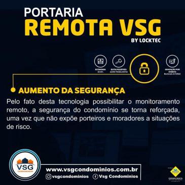 COM A PORTARIA REMOTA VSG, OS CONDÔMINOS TEM ACESSO AS CÂMERAS DO CONDOMÍNIO 24 HORAS
