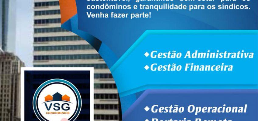 CONHEÇA OS SERVIÇOS  E AS VANTAGENS EM SER UM CLIENTE DA VSG CONDOMÍNIOS
