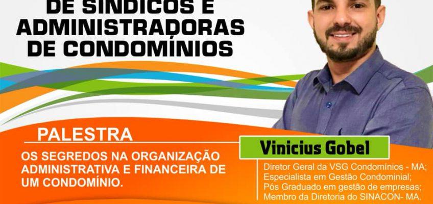 DIRETOR GERAL DA VSG CONDOMÍNIOS, IRÁ PALESTRAR EM WORKSHOP NA CIDADE DE TERESINA-PI