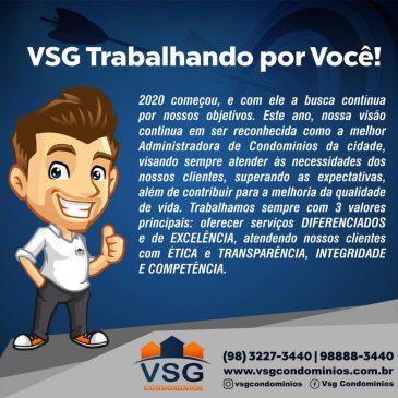 CONHEÇA OS DIFERENCIAIS DA VSG E CONTE CONOSCO EM 2020